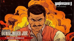 Wolfenstein IIThe Adventures of Gunslinger Joe