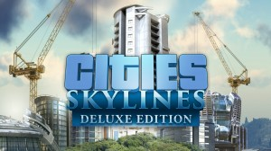 Cities Skylines - Deluxe Edition