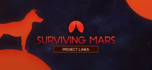 Surviving Mars Project Laika